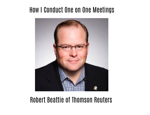 How I Conduct my One on One Meetings | Rob(ert) Beattie