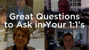 Great Questions for 1:1 Meetings | From the Experts