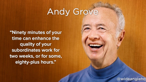 3 Takeaways with Andy Grove and One on Ones (1:1's)